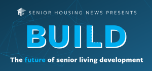 Build: The Future of Senior Living Development @ Venue SIX10